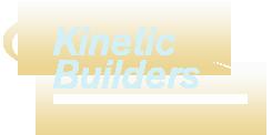 Kinetic Builders